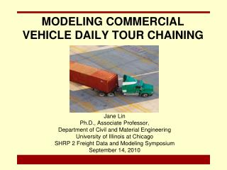 MODELING COMMERCIAL VEHICLE DAILY TOUR CHAINING