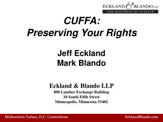 CUFFA: Preserving Your Rights Jeff Eckland Mark Blando
