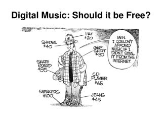 Digital Music: Should it be Free?