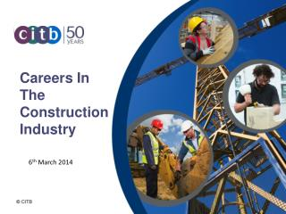 Careers In The Construction Industry