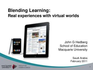 Blending Learning:  Real experiences with virtual worlds
