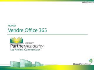 MSPA004 Vendre Office 365