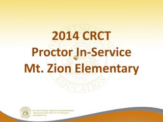 2014 CRCT  Proctor In-Service Mt. Zion Elementary