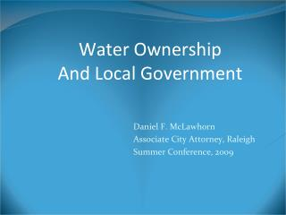 Water Ownership  And Local Government