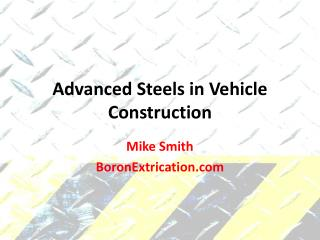 Advanced Steels in Vehicle Construction