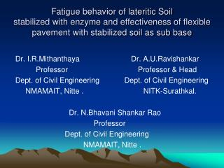 Fatigue behavior of lateritic Soil  stabilized with enzyme and effectiveness of flexible pavement with stabilized soil a