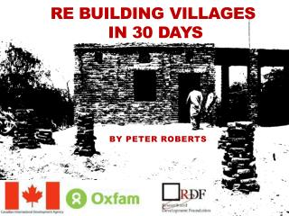 Re Building Villages  in 30 days