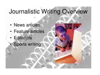 Journalistic Writing Overview