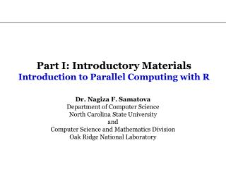 Part I: Introductory Materials Introduction to Parallel Computing with R