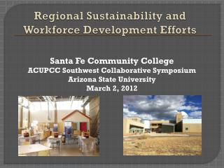 Regional Sustainability and Workforce Development Efforts