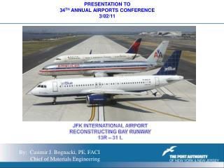 PRESENTATION TO 34 TH  ANNUAL AIRPORTS CONFERENCE 3/02/11