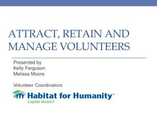 Attract, Retain and Manage Volunteers