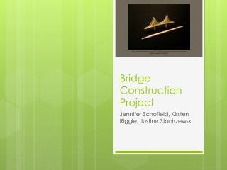 Bridge Construction Project