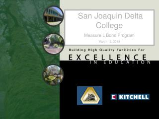 San Joaquin Delta College Measure L Bond Program March 12, 2013