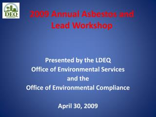 2009 Annual Asbestos and Lead Workshop