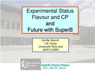 Experimental Status Flavour  and CP a nd Future with  SuperB