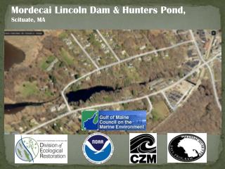 Mordecai Lincoln Dam & Hunters Pond,  Scituate, MA