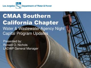 CMAA  Southern  California Chapter Water  & Wastewater Agency Night Capital Program Updates