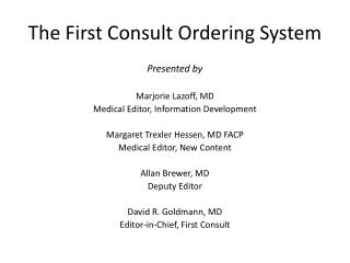 The First Consult Ordering System