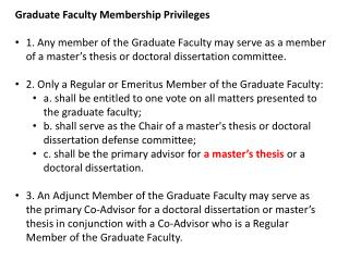 Graduate Faculty Membership  Privileges