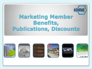 Marketing Member Benefits, Publications, Discounts