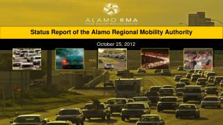 Status Report of the Alamo Regional Mobility Authority