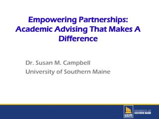 Empowering  Partnerships:  Academic Advising That Makes A Difference