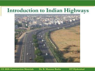 Introduction to Indian Highways