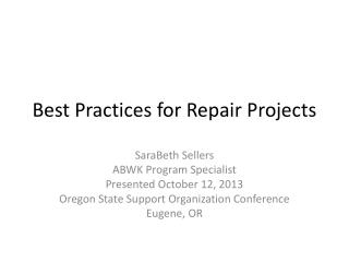 Best Practices for Repair Projects