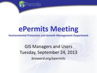 ePermits Meeting Environmental Protection and Growth Management Department