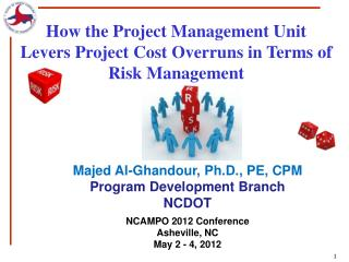 How  the Project Management Unit Levers Project Cost Overruns in Terms of  Risk  Management