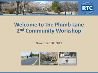 Welcome to the Plumb Lane  2 nd  Community Workshop