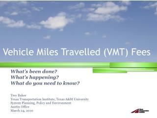 Vehicle Miles Travelled (VMT) Fees