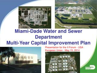 Miami-Dade Water and Sewer Department  Multi-Year Capital Improvement Plan