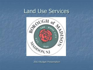 Land Use Services