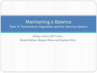 Maintaining a Balance Topic 4: Temperature Regulation and the Nervous System