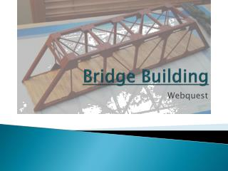 Bridge Building