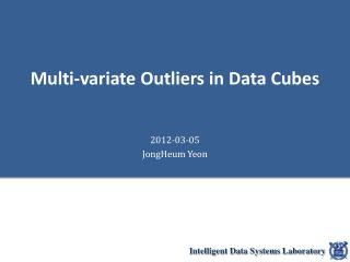 Multi- variate  Outliers in Data Cubes