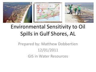 Environmental Sensitivity to Oil Spills in Gulf Shores, AL