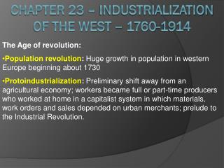 Chapter 23 – Industrialization of the West – 1760-1914