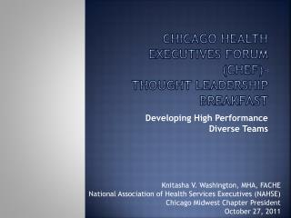 Chicago health executives forum (CHEF)-  Thought Leadership Breakfast