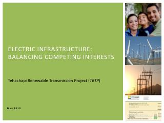 Electric infrastructure: Balancing competing interests