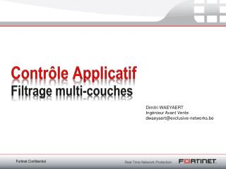 Contrôle Applicatif Filtrage  multi-couches