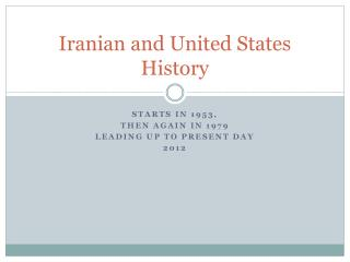 Iranian and United States History