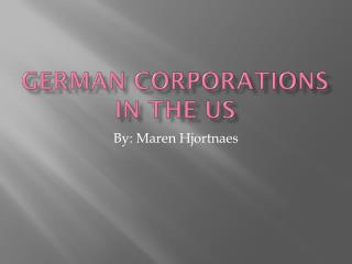 German Corporations in the US