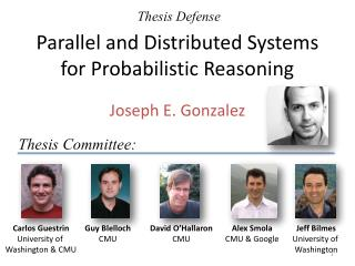 Parallel and Distributed Systems for Probabilistic Reasoning