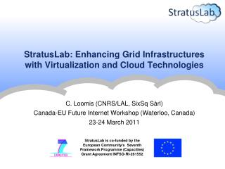 StratusLab: Enhancing Grid Infrastructures with Virtualization and Cloud Technologies