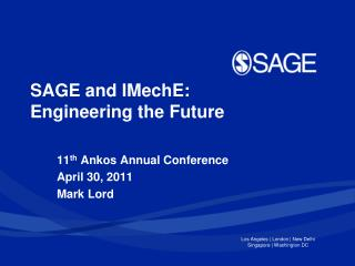 SAGE and IMechE:  Engineering the Future