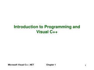 Introduction to Programming and Visual C++