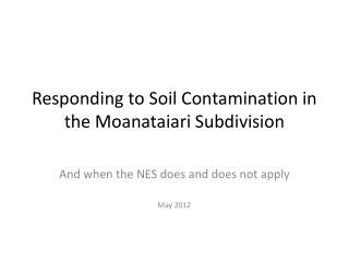 Responding to Soil Contamination in the Moanataiari Subdivision